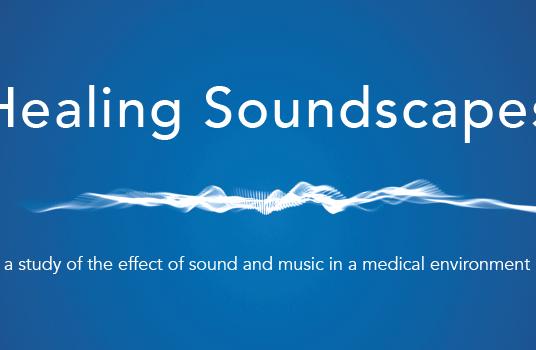 Healing Soundscapes. Klang und Musik im Gesundheitswesen.